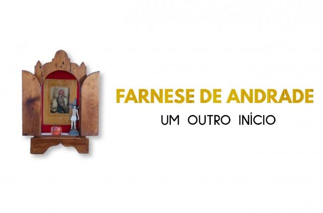 Farnese de Andrade – Um outro início
